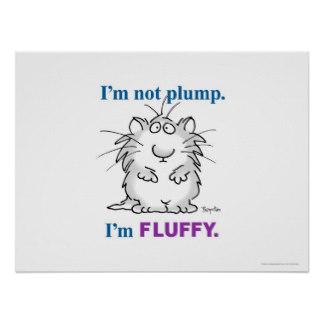 i_m_not_plump_i_m_fluffy_poster_by_sandra_boynton-r7005f3d7b8444aedbfacc2b7cab5e6bc_wa3_8byvr_324