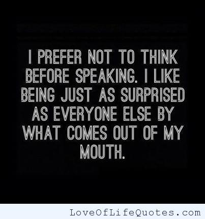 Not-thinking-before-speaking